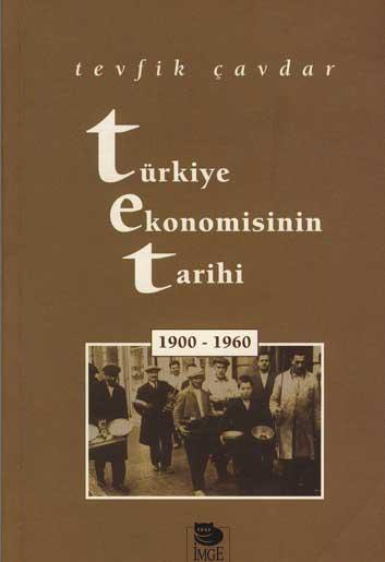 Türkiye Ekonomisinin Tarihi (1900-1960)