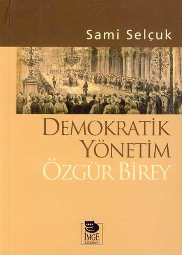 Demokratik Yönetim Özgür Birey